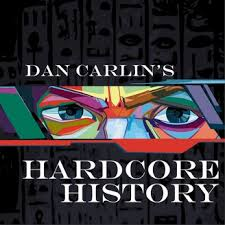 Hardcore History.jpeg