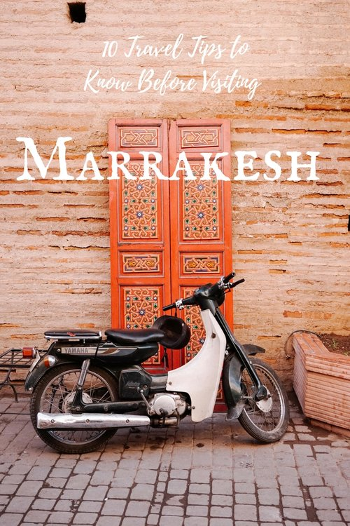 10-Journey-Tips-To-Know-Before-Visiting Marrakech