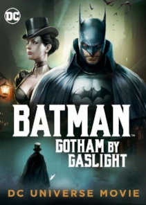 Episode 89 - Batman: Gotham by Gaslight