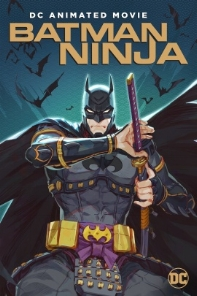 Episode 109 - Batman Ninja