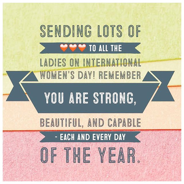 Here's to all my ladies! Lots of love to you on #internationalwomensday2017. You are strong, beautiful, capable, and inspiring. Keep letting your light shine and sharing your unique and precious gifts with the world. 😘❤️😍
