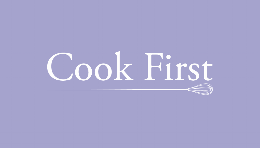 Cook First