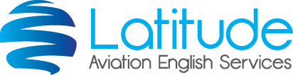 Latitude Aviation English Services | Aviation English training and testing