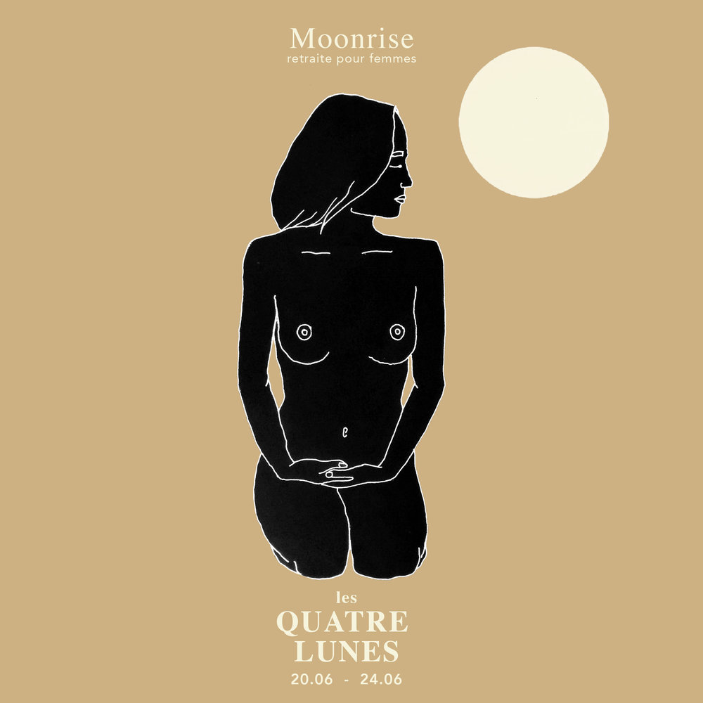 Moonrise Retreats - Les Quatre Lunes