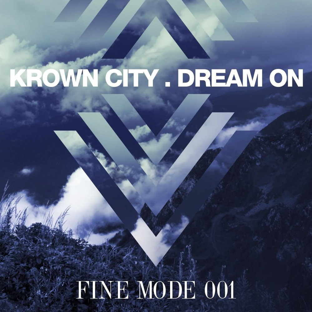 - [FNMD001] KROWN CITY - DREAM ON