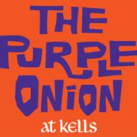 The Purple Onion @ Kells