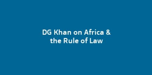 DG Irene Khan on Africa & Rule of Law