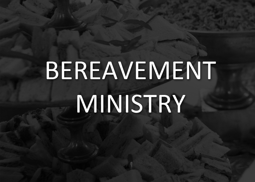 The loss of a loved one is always a difficult experience. Our  bereavement ministry  seeks to provide a bit of consolation and care with prayers, presence, and a meal to permit family and friends to continue to share their stories about loved ones without the burden of preparing and cleaning up after