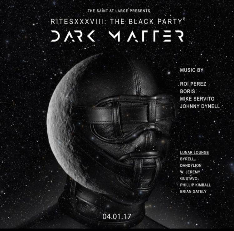 Dark Matter  Black Party 2017, April 1st...  1:00am-3:00am  Dj Dandylion