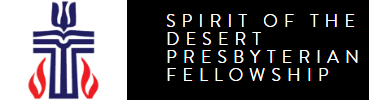 Spirit of the Desert Presbyterian Fellowship