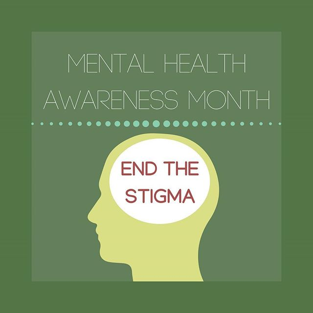 May is Mental Health Awareness Month. Sharing your stories can help someone else feel confident to seek help. Break the silence. End the Stigma. #mentalhealthawareness #selfcare #endthestigma