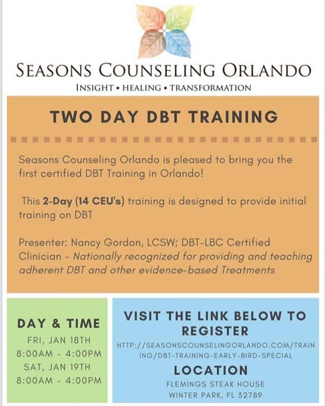 We are so excited to be offering a two day DBT training in January! Sign up now to get our early bird special! Earn 14 CEU's, make new connections, and continue to grow! 😊Here is the link to sign up: http://seasonscounselingorlando.com/training/dbt-training-early-bird-special