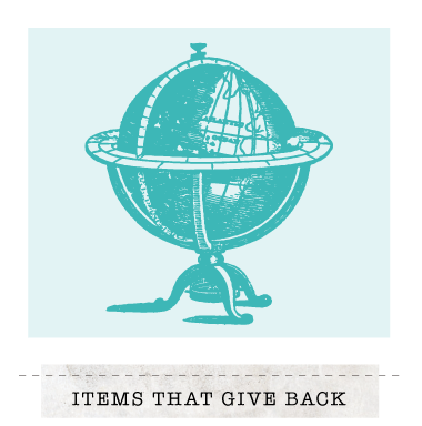 Items That Give Back