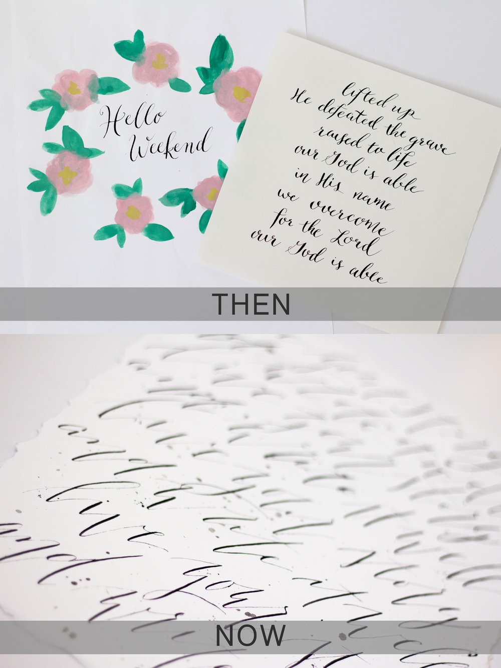 Then & Now Modern Calligraphy - Encouragement to those just starting out! True North Paper Co.