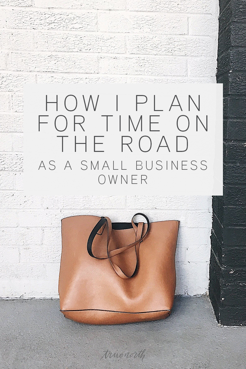 Planning For Time On The Road As A Small Business Owner - True North Paper Co.