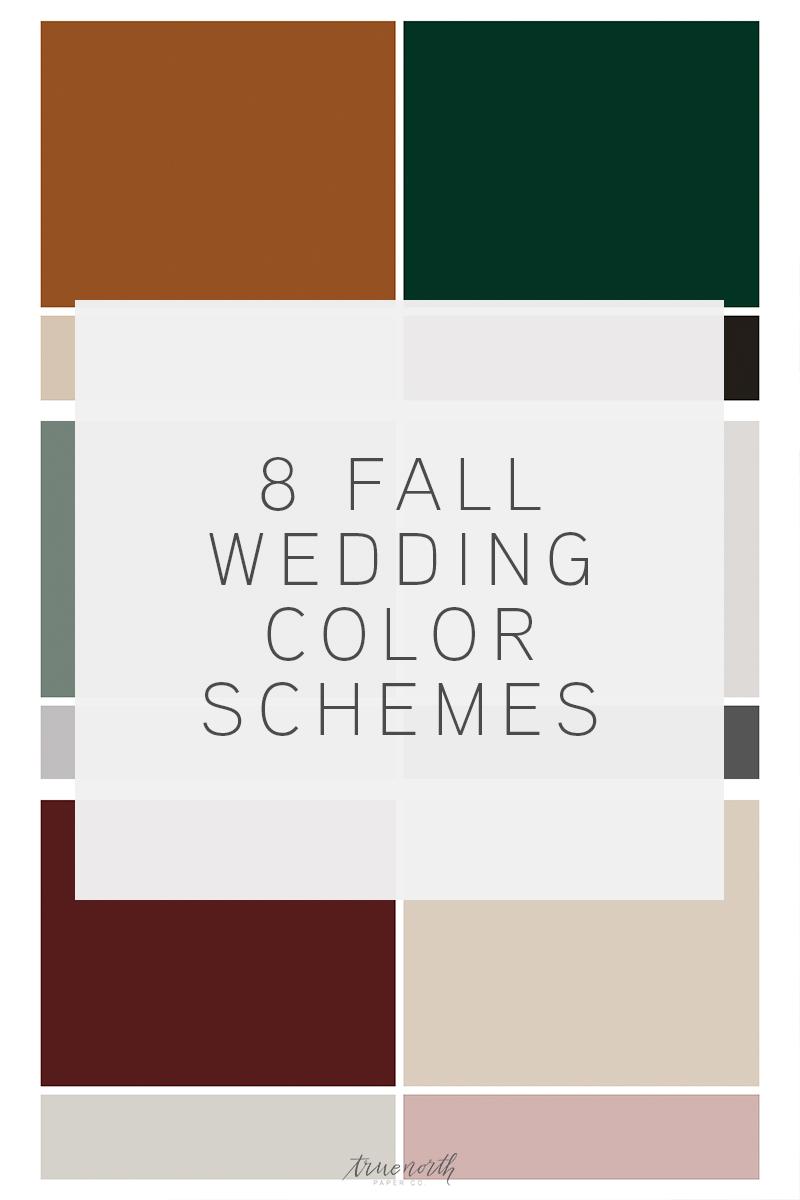 8 Fall Wedding Color Schemes - True North Paper Co.