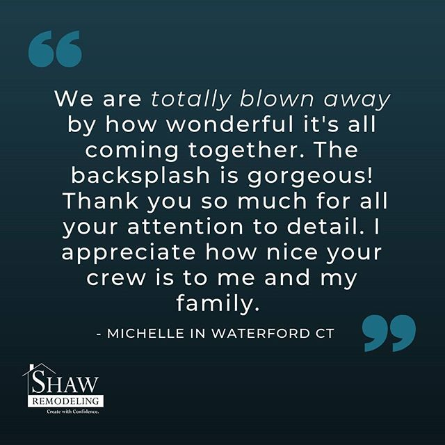 We really appreciate the feedback! ❤️#shawremodeling #clientreviews #remodelingcompany #waterfordct #testimonials