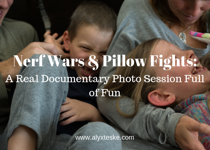 Nerf Wars & Pillow Fights A Real Documentary Photo Session Full of Fun.png