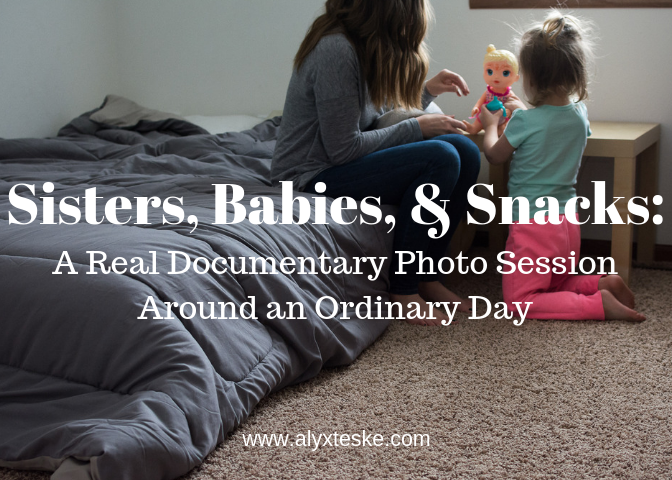 Sisters, Babies, & Snacks Real Documentary Photo Session Ordinary Day