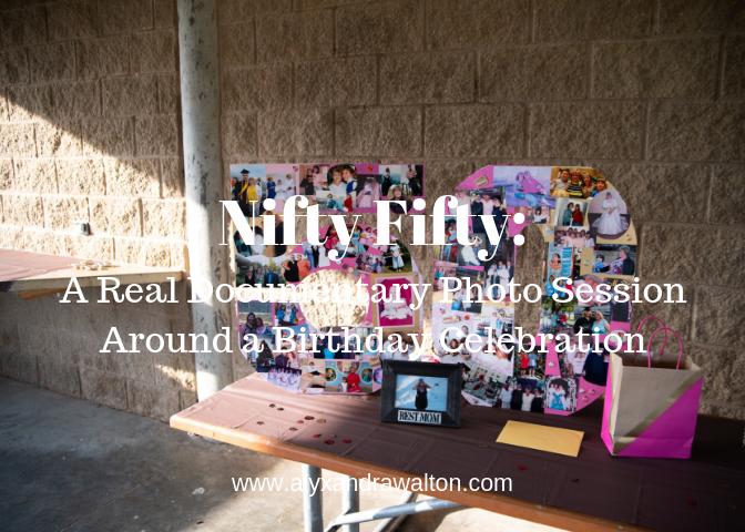 Nifty Fifty_ A Real Documentary Photo Session Around a Birthday Celebration Alyxandra Walton.png