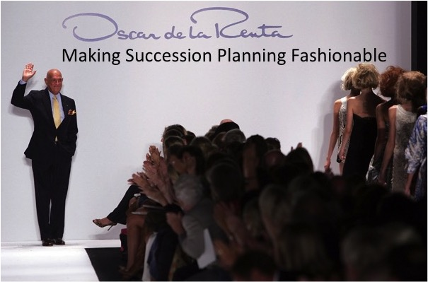 Oscar De La Renta Succession Planning