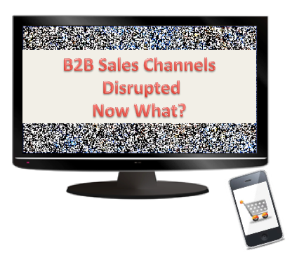 Disrupted B2B sales model