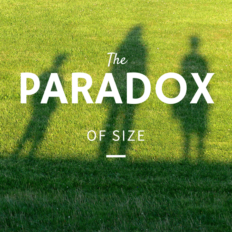 The Paradox of Size