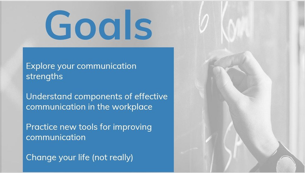 Communication Workshop Goals