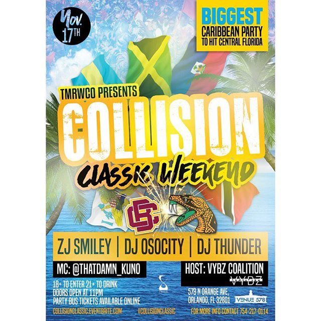 TONIGHT! WILDEST CARIBBEAN EVENT TO EVER HIT CENTRAL FLORIDA. MUSIC BY: Zj Smiley Dj OSOCITY & DJ Thunder. 18+ TO ENTER, 21+ TO DRINK #ClassicWknd17 #CollsionOrlando