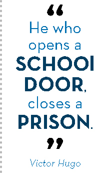 open a school door closes a prison