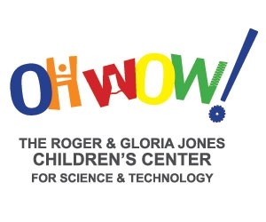 Oh Wow! Children's Center for Science and Technology