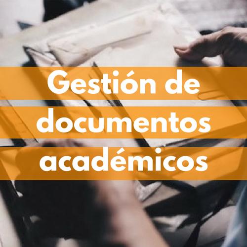 Gestión documentos académicos.png