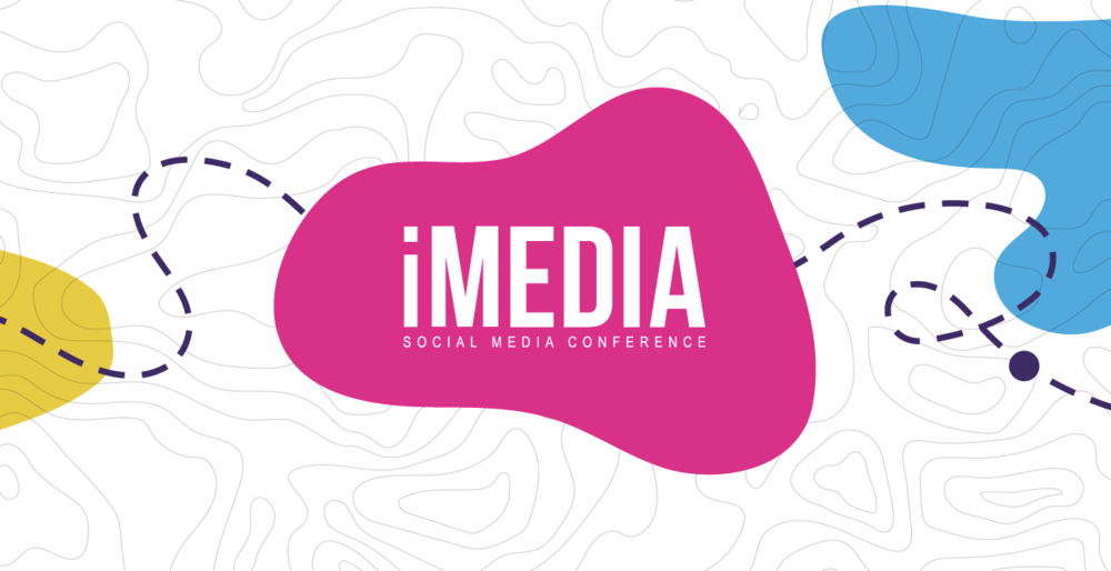 iMedia Social Media Conference Edmonton Alberta Events Marketing Digital Marketing Content Strategy