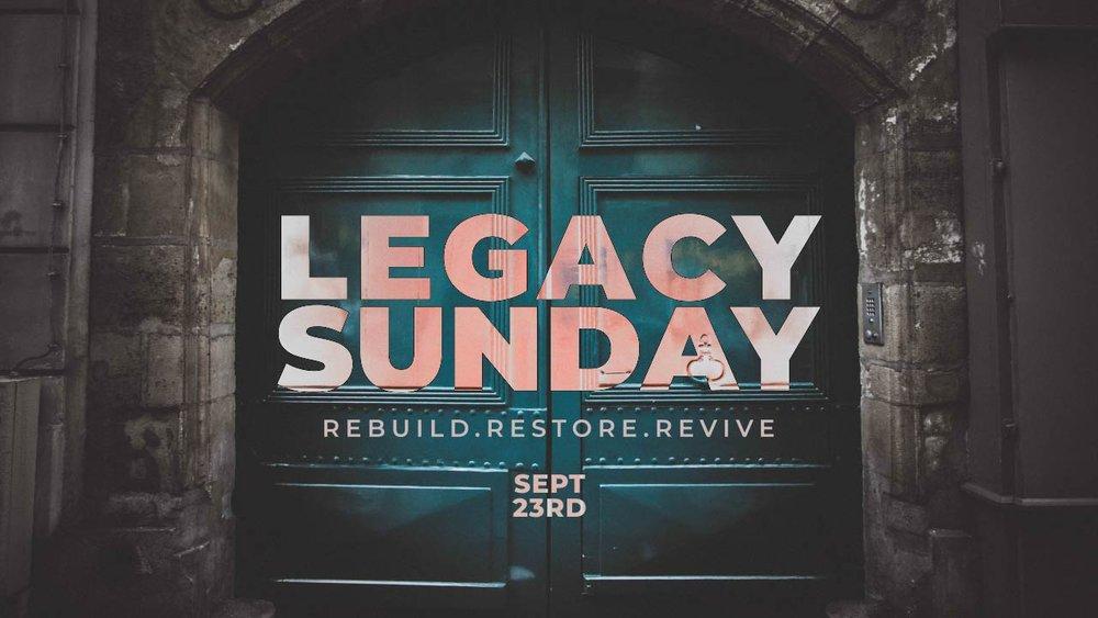 Legacy Sunday.jpg