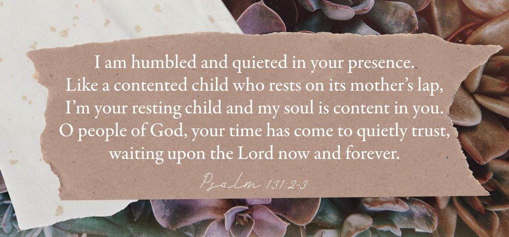 4. psalm 131 2-3.jpg