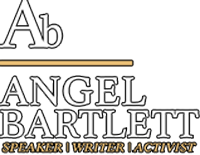 angel barlett speaker writer activist