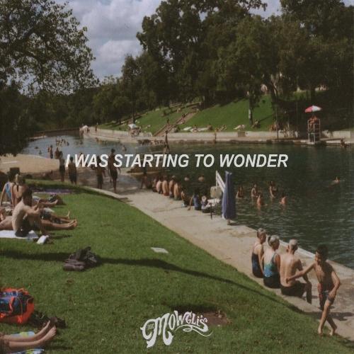 I-Was-Starting-to-Wonder.jpg
