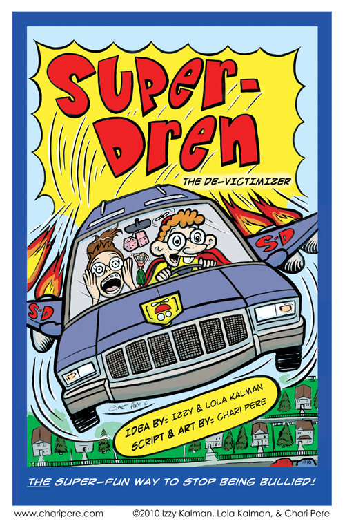 """Super-Dren: The De-Victimizer"""