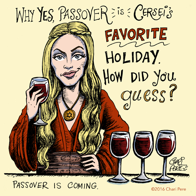 Game of Thrones: A Very Cersei Passover