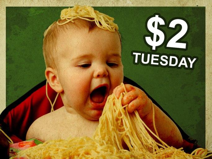 $2 Tuesday.jpg