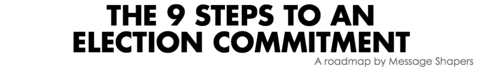 9 steps to an election commitment
