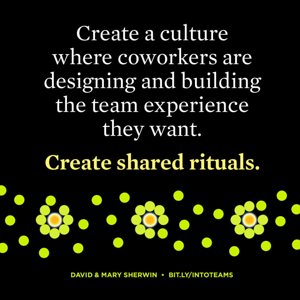 Create shared rituals