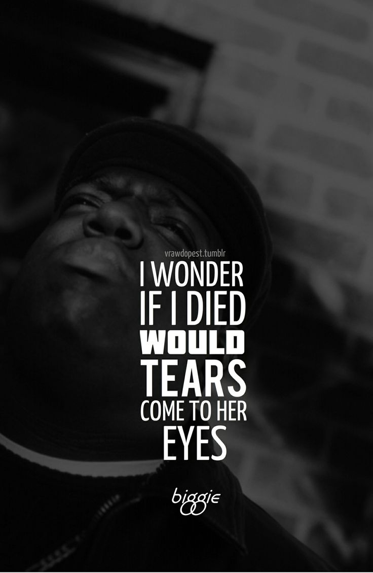 "Lyrics from Biggie's song ""Suicidal Thoughts"""