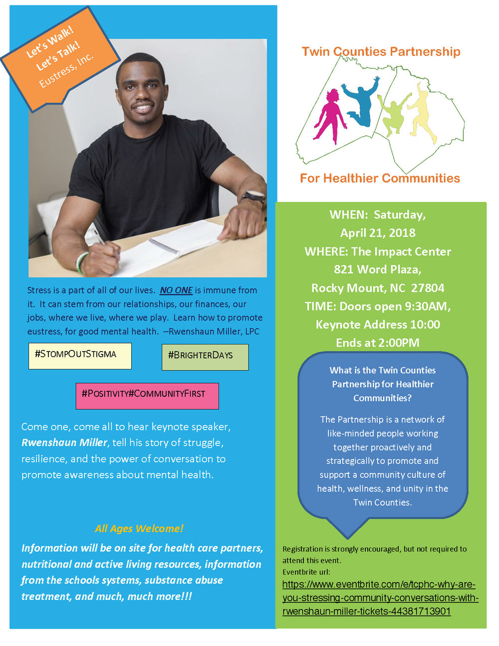 Rocky Mount, NC, and surrounding areas!  Join me on April 21st at The Impact Center for Twin Counties Partnership For Healthier Communities!  It's all about education and linking. Participants will have the opportunity to connect with a variety of mental health and substance abuse resources that are available to you throughout the community.  Doors open at 9:30 am  Registration is free!
