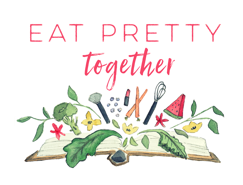 Eat Pretty Together