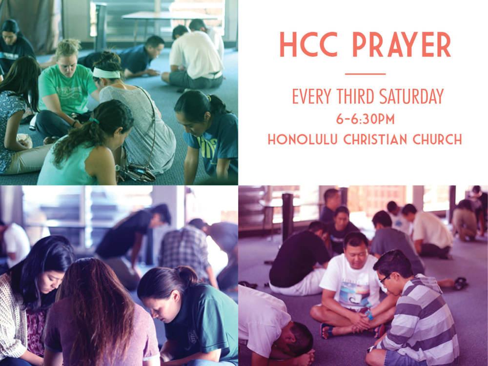 Honolulu Christian Church Prayer  Third Sundays | 6:00 - 6:30 pm  Honolulu Christian Church 2207 Oahu Ave, Honolulu, HI 96822