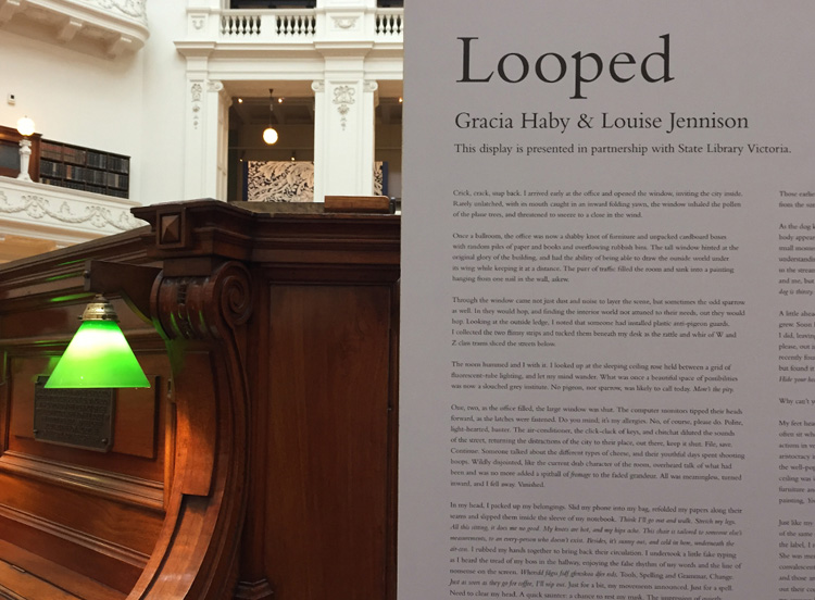 Gracia Haby & Louise Jennison,  Looped , State Library Victoria, 2017