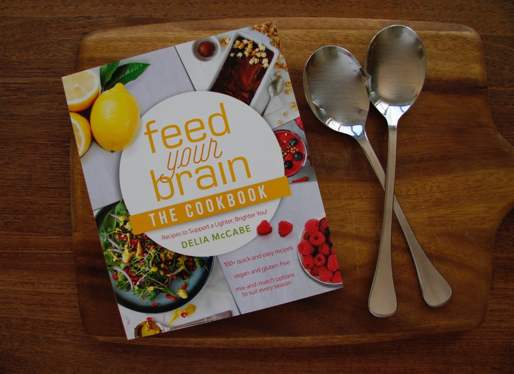 Feed your Brain - The Cookbook by Delia McCabe