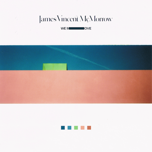 Resultado de imagen para James Vincent McMorrow - We Move