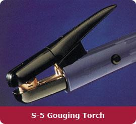 S-5 Gouging Torch